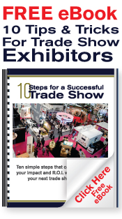 Tips and Tricks for Trade Show Exhibitors
